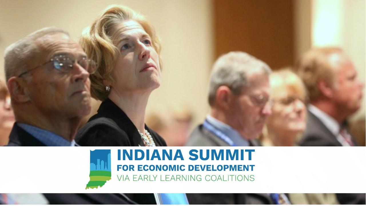 Indiana Early Learning Economic Development Summit